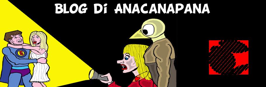 Blog di Anacanapana